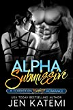 Alpha Submissive: A Bondage Romance (Forbidden series Book 1)