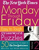 The New York Times Monday Through Friday Crossword Puzzles, New York Times Staff, 0312314590