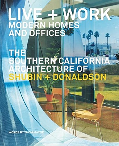 Cheap  LIVE AND WORK: MODERN HOMES AND OFFICES: THE SOUTHERN CALIFORNIA ARCHITECTURE OF..