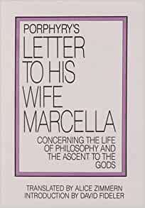 Porphyry S Letter To His Wife Marcella