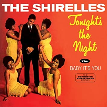 Tonight's The Night + Baby It's You + bonus tracks by The ...