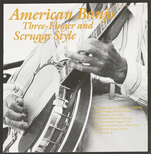 American Banjo: Three-Finger and Scruggs (Style Finger)