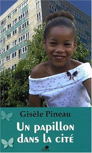 Un papillon dans lA cite (Spanish Edition) ebook