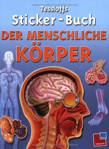 Tessloffs Sticker-Buch Der menschliche Körper