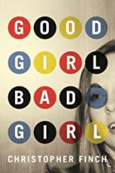 Good Girl, Bad Girl (An Alex Novalis Novel Book 1) (English Edition)