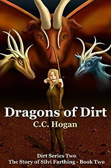 Dragons of Dirt by [Hogan, C. C.]