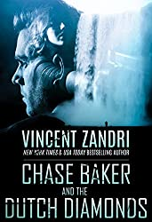 Chase Baker and the Dutch Diamonds: A Chase Baker Thriller Book 10