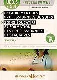 UE 3.5 et 5.4 - Encadrement des professionnels de soins ; Soins éducatifs et formation des professionnels et stagiaires - Semestre 4