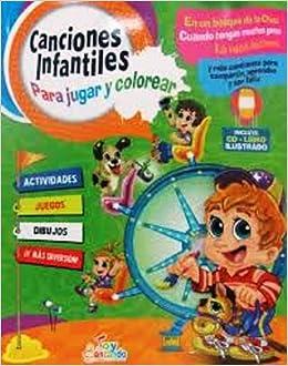 Canciones Infantiles Para Jugar Y Colorear Libro+cd: TOY CANTANDO: 9789588314501: Amazon.com: Books