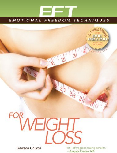 By Dawson Church EFT for Weight Loss (Second Edition,Second) [Paperback] pdf