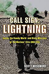Rollicking true story of the elite American force you've never heard of                       The U.S. Marine Corps' Air Naval Gunfire Liaison Companies--usually referred to as ANGLICOs--are the unsung heroes of the U.S. milit...