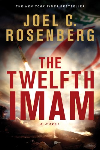 Book cover from The Twelfth Imam by Joel C. Rosenberg