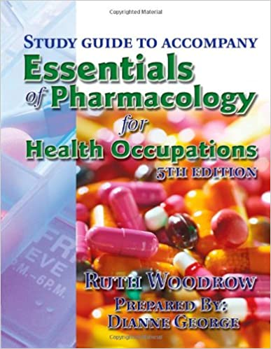 Study Guide to Essentials of Pharmacology for Health Occupations