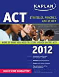 Kaplan ACT 2012, Kaplan, 1609780523