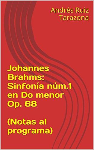Descargar Libro Johannes Brahms: Sinfonía Núm.1 En Do Menor Op. 68 Andrés Ruiz Tarazona