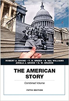 The American Story, Academics Series, Combined Volume (5th Edition) by Robert A. Divine (2014-12-14)