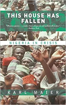 Book This House Has Fallen: Nigeria In Crisis