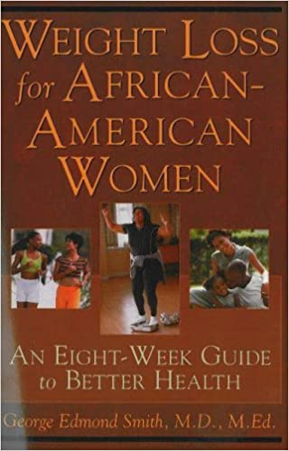 Weight Loss For African American Women An Eight Week Guide To