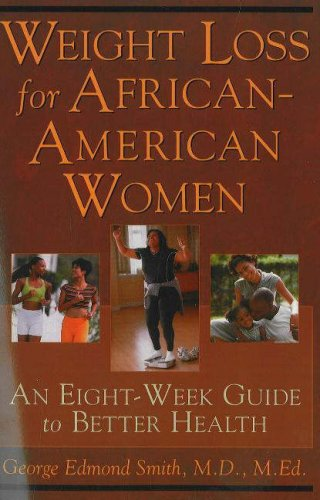 Download Weight Loss for African-American Women: An Eight-Week Guide to Better Health pdf epub