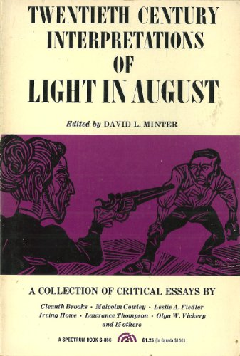 faith in faulkners light in august essay Free essay: disjointed characters of a light in august in the novel, a light in august, william faulkner introduces us to a wide range of characters of.
