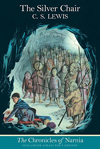 The Silver Chair (The Chronicles of Narnia, Full-Color...