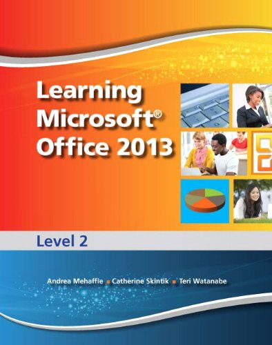 Learning Microsoft Office 2013: Level 2 -- CTE/School