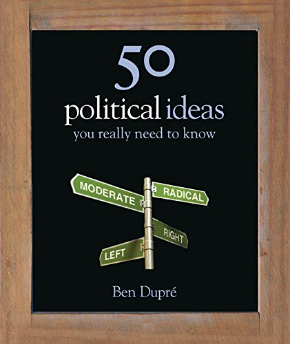 Read Online 50 Political Ideas You Really Need to Know (50 Ideas You Really Need to Know) PDF