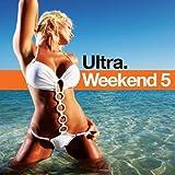 : Ultra Weekend 5