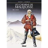 CHEMINS DE MALEFOSSE (LES) T.05 : L'OR BLANC