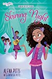 Shining Night (Faithgirlz/Lena in the Spotlight)