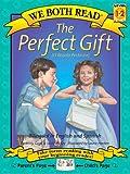 We Both Read Bilingual Edition-the Perfect Gift/el regalo Perfecto, Jenny Gago and Sindy McKay, 1891327348
