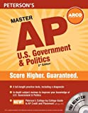 Master Ap U.s Government And Politics: Everything You Need To Get Ap* Credit And A Head Start On College (Peterson's Master The Ap U.s. Government & Politics)