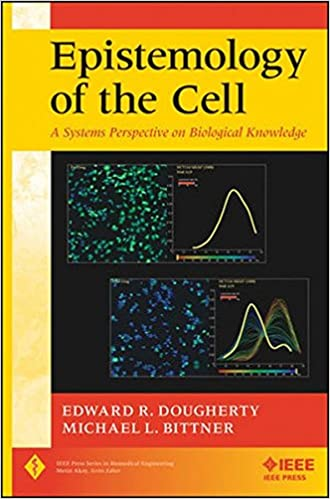 Epistemology of the cell a systems perspective on biological epistemology of the cell a systems perspective on biological knowledge ieee press series on biomedical engineering 9781118027790 medicine health fandeluxe Images
