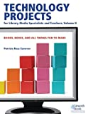 img - for Technology Projects for Library Media Specialist and Teachers Volume II: Books, Boxes, and All Things Fun to Make by Patricia Conover (2008-10-15) book / textbook / text book