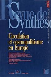 Revue de synthèse, N° 123/2002 : Circulation et cosmopolitisme en Europe