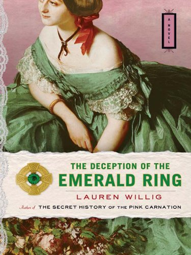 The Deception of the Emerald Ring (Pink Carnation series Book ()