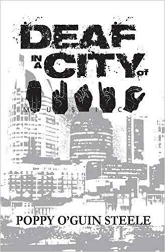 Book Deaf in a City of Music by Poppy O'Guin Steele (2016-03-22)