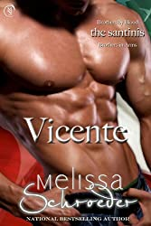 Vicente (The Santinis Book 4)