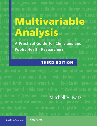 Multivariable Analysis: A Practical Guide for Clinicians and Public Health Researchers - http://medicalbooks.filipinodoctors.org