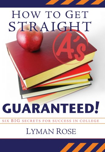 How to Get Straight A'S, Guaranteed!