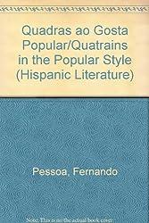 A Critical, Dual-Language Edition of Quadras Ao Gosta Popular/Quatrains in the Popular Style (Hispanic Literature)