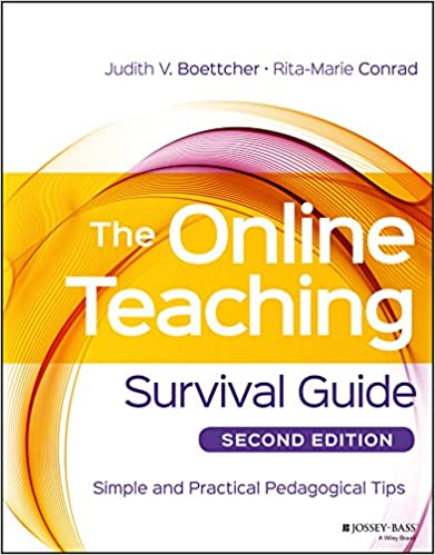 The Online Teaching Survival Guide Simple And Practical Pedagogical