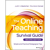 The Online Teaching Survival Guide: Simple and Practical Pedagogical Tips (English Edition)