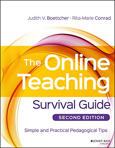 The Online Teaching Survival Guide: Simple and Practical Pedagogical Tips (Best College For Distance Education)