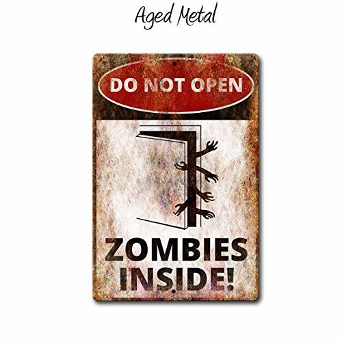 Do Not Open Zombies Inside.Warning Sign,Funny Metal Signs,Zombie Sign,Halloween Signs,Metal Sign