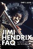 Jimi Hendrix Faq, Gary Jucha, 1617130958