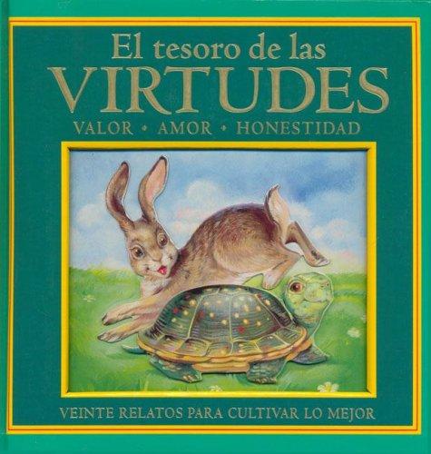 El Tesoro de las Virtudes: Valor, Amor, Honestidad (Spanish Edition) ebook