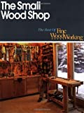 The Small Wood Shop, Fine Woodworking Magazine Editors, 1561580619