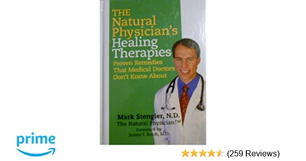 The Natural Physician's Healing Therapies (PROVEN REMEDIES