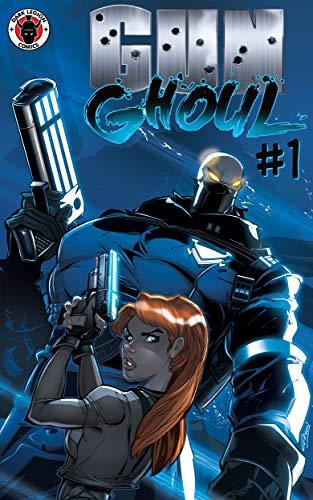 Gun Ghoul #1: Raising the Dead (Gun Ghoul: Raising the Dead) ()